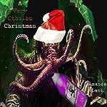 A Very Cthulhu Christmas   Amanda Lash