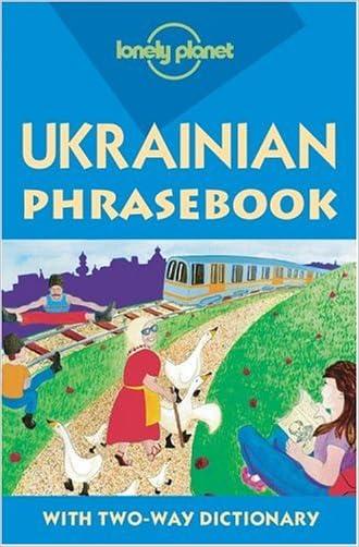 Ukrainian Phrasebook (Lonely Planet) written by Marko Pavlyshyn