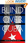 Blind Over Cuba: The Photo Gap and th...