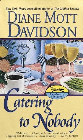 Catering to Nobody, Diane Mott Davidson