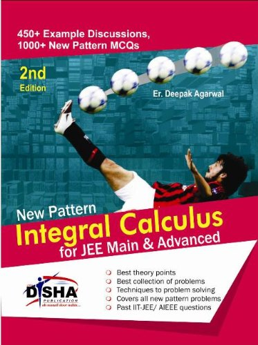 New Pattern Integral Calculus for JEE Mains & JEE Advanced
