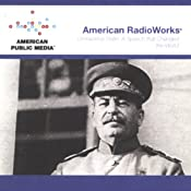 Unmasking Stalin: A Speech that Changed the World | [American RadioWorks]