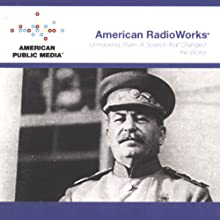 Unmasking Stalin: A Speech that Changed the World  by American RadioWorks Narrated by  uncredited