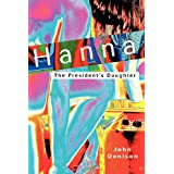 Hanna: The President's Daughterby John Denison