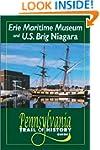 Erie Maritime Museum And US Brig Niagara