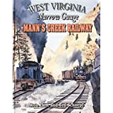 West Virginia Narrow Gauge Mann's Creek Railway