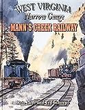 West Virginia Narrow Gauge Manns Creek Railway
