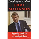 Fort Matignonpar Dominique Ambiel
