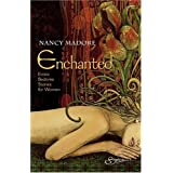 Enchanted: Erotic Bedtime Stories For Womenby Nancy Madore