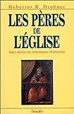 echange, troc Hubertus R. Drobner - Les Pères de l'Église : Sept siècles de littérature chrétienne