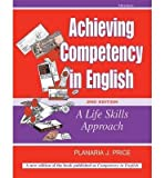 img - for [(Achieving Competency in English: A Life Skills Approach)] [Author: Planaria J. Price] published on (August, 2005) book / textbook / text book