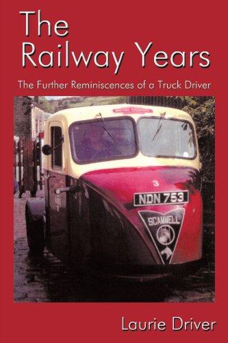 Años de ferrocarril: Las más reminiscencias de un conductor de camión