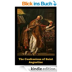 The Confessions of Saint Augustine (Optimized for Kindle) (English Edition)