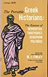 The Portable Greek Historians (0670010650) by Finley, M. I.