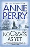 No Graves As Yet: A Novel