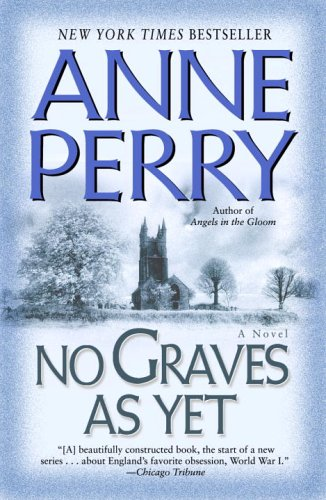 No Graves As Yet: A Novel (World War I)