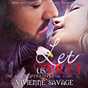 Let Us Prey: Wild Operatives, Book 2 | Vivienne Savage
