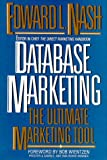 Database Marketing: The Ultimate Marketing Tool