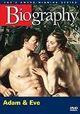 Biography - Adam & Eve (A&E DVD Archives)
