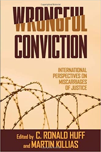 Wrongful Conviction: International Perspectives on Miscarriages of Justice