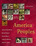 America and Its Peoples: A Mosaic in the Making, Vol. 2: From 1865 (0321162153) by Martin, James Kirby