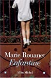 img - for Enfantine (Romans, Nouvelles, Recits (Domaine Francais)) book / textbook / text book