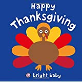Happy Thanksgiving (Bright Baby)