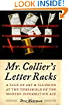 Mr. Collier's Letter Racks: A Tale of...