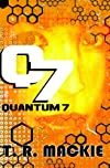 Q7: Book One of the Quantum 7 Series (Volume 1)