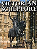 img - for Victorian Sculpture (Paul Mellon Centre for Studies in Britis) book / textbook / text book