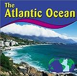 img - for The Atlantic Ocean (Oceans) book / textbook / text book