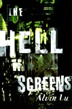 The Hell Screens (156858167X) by Lu, Alvin
