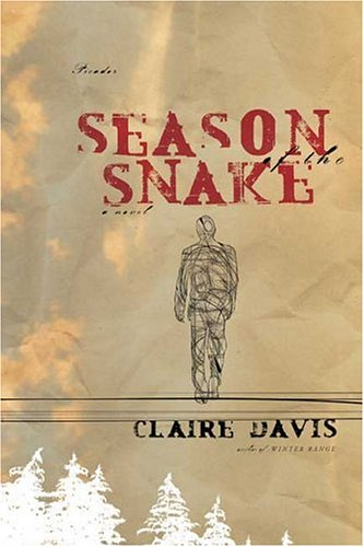 Season of the Snake: A Novel, Claire Davis