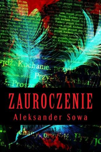 Aleksander Sowa - Zauroczenie (Polish Edition)