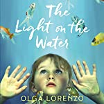 The Light on the Water | Olga Lorenzo