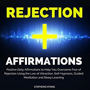 Rejection Affirmations Speech