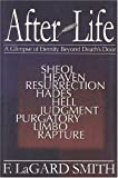 AfterLife: A Glimpse of Eternity Beyond Death's Door (0966006046) by F.LaGard Smith