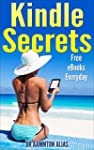Kindle Secrets: Free eBooks Everyday...