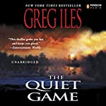 The Quiet Game | Greg Iles