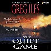 The Quiet Game | [Greg Iles]