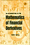 An Introduction to the Mathematics of Financial Derivatives (0125153902) by Salih N. Neftci