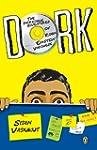 DORK: INCREDIBLE ADVENTURES OF ROBIN...