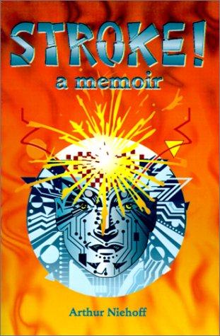 Stroke!: A Memoir
