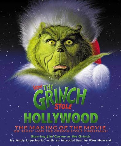 How the Grinch Stole Hollywood: The Making of the Movie