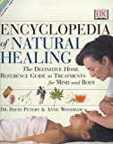 img - for Encyclopedia of Natural Healing: A Definitive Family Reference Guide to Treatments for Mind and Body (Natural Care Handbook) book / textbook / text book