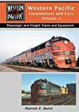img - for Western Pacific Locomotives and Cars, Vol. 2 book / textbook / text book