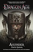 Asunder (Dragon Age Book 3)
