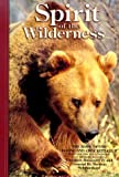img - for Spirit of the Wilderness book / textbook / text book