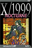 X/1999, Vol. 16: Nocturne (1591165962) by CLAMP
