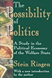 img - for The Possibility of Politics: A Study in the Political Economy of the Welfare State book / textbook / text book